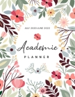 Academic Planner July 2020-June 2022: Hand Drawn Floral, Daily Student Notebook, Weekly Academic Planner 2020-2022, 24 Months Academic Calendar Planne Cover Image