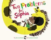 Two Problems for Sophia Cover Image