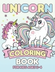 Unicorn Coloring Book for Kids Ages 2-4: Unicorns Coloring Books Will Be Interesting for Boys Girls Toddlers Cover Image