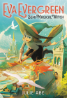 Eva Evergreen, Semi-Magical Witch Cover Image