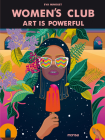 Women's Club: Art is Powerful Cover Image