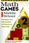 Math Games for Middle School: Challenges and Skill-Builders for Students at Every Level Cover Image