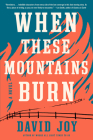 When These Mountains Burn Cover Image
