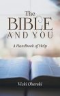 The Bible and You: A Handbook of Help Cover Image