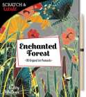 Scratch & Create: Enchanted Forest: 20 original art postcards Cover Image