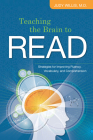 Teaching the Brain to Read: Strategies for Improving Fluency, Vocabulary, and Comprehension Cover Image