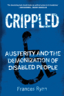 Crippled: Austerity and the Demonization of Disabled People Cover Image