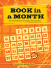 Book in a Month: The Fool-Proof System for Writing a Novel in 30 Days Cover Image