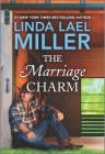 The Marriage Charm (Brides of Bliss County #2) Cover Image