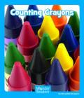 Counting Crayons (Wonder Readers Emergent Level) Cover Image