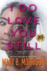 I Do Love You Still Cover Image