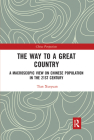 The Way to a Great Country: A Macroscopic View on Chinese Population in the 21st Century (China Perspectives) Cover Image