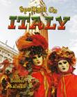 Spotlight on Italy (Spotlight on My Country #13) Cover Image