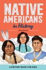 Native Americans in History: A History Book for Kids Cover Image