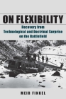 On Flexibility: Recovery from Technological and Doctrinal Surprise on the Battlefield Cover Image