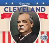 Grover Cleveland (United States Presidents *2017) Cover Image