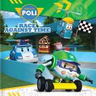 Robocar Poli: Race Against Time Cover Image