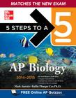 5 Steps to a 5 AP Biology, 2014-2015 Edition Cover Image
