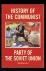 History of the Communist Party of the Soviet Union: (Bolshevik) Cover Image