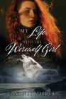 My Life with the Werewolf Girl Cover Image