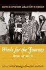 Words for the Journey: Letters to Our Teenagers about Life and Faith, Revised and Updated (Revised and Updated) Cover Image