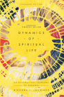Dynamics of Spiritual Life: An Evangelical Theology of Renewal Cover Image