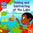 Adding and Subtracting at the Lake (Getting Started with Math) Cover Image