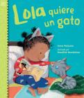 Lola quiere un gato (Lola Reads) Cover Image