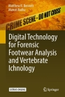 Digital Technology for Forensic Footwear Analysis and Vertebrate Ichnology Cover Image