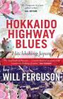 Hokkaido Highway Blues: Hitchhiking Japan Cover Image