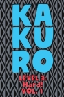 Kakuro Level 3: Hard! Vol. 1: Play Kakuro 16x16 Grid Hard Level Number Based Crossword Puzzle Popular Travel Vacation Games Japanese M Cover Image