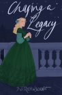 Chasing a Legacy Cover Image