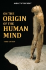 On The Origin of the Human Mind Cover Image