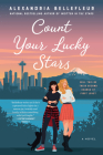 Count Your Lucky Stars: A Novel Cover Image