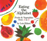 Eating the Alphabet: Fruits & Vegetables from A to Z    Lap-Sized Board Book Cover Image