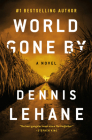 World Gone By: A Novel (Joe Coughlin Series #3) Cover Image