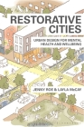 Restorative Cities: Urban Design for Mental Health and Wellbeing Cover Image
