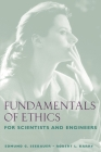 Fundamentals of Ethics for Scientists and Engineers Cover Image