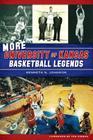 More University of Kansas Basketball Legends Cover Image