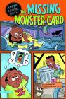 The Missing Monster Card (My First Graphic Novel) Cover Image