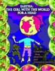 The Girl With The World For A Head: A FUDGEWILLI Story about the 2020 Coronavirus Pandemic Cover Image