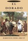 El Dorado: Further Adventures of the Scarlet Pimpernel Cover Image