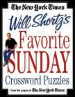 The New York Times Will Shortz's Favorite Sunday Crossword Puzzles: From the Pages of The New York Times Cover Image