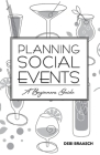 Planning Social Events: A Beginners Guide Cover Image