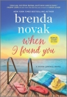 When I Found You: A Silver Springs Novel Cover Image