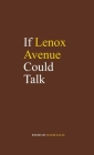 If Lenox Avenue Could Talk Cover Image