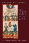 The Art of the Good: On the Regeneration of Fallen Justice Cover Image