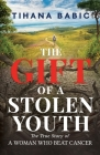 The Gift of a Stolen Youth Cover Image