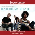 Rainbow Road Lib/E (Rainbow Trilogy #3) Cover Image