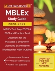 MBLEx Study Guide 2020-2021: MBLEx Test Prep 2020 & 2021 and Practice Test Questions for the Massage & Bodywork Licensing Examination [Updated for Cover Image